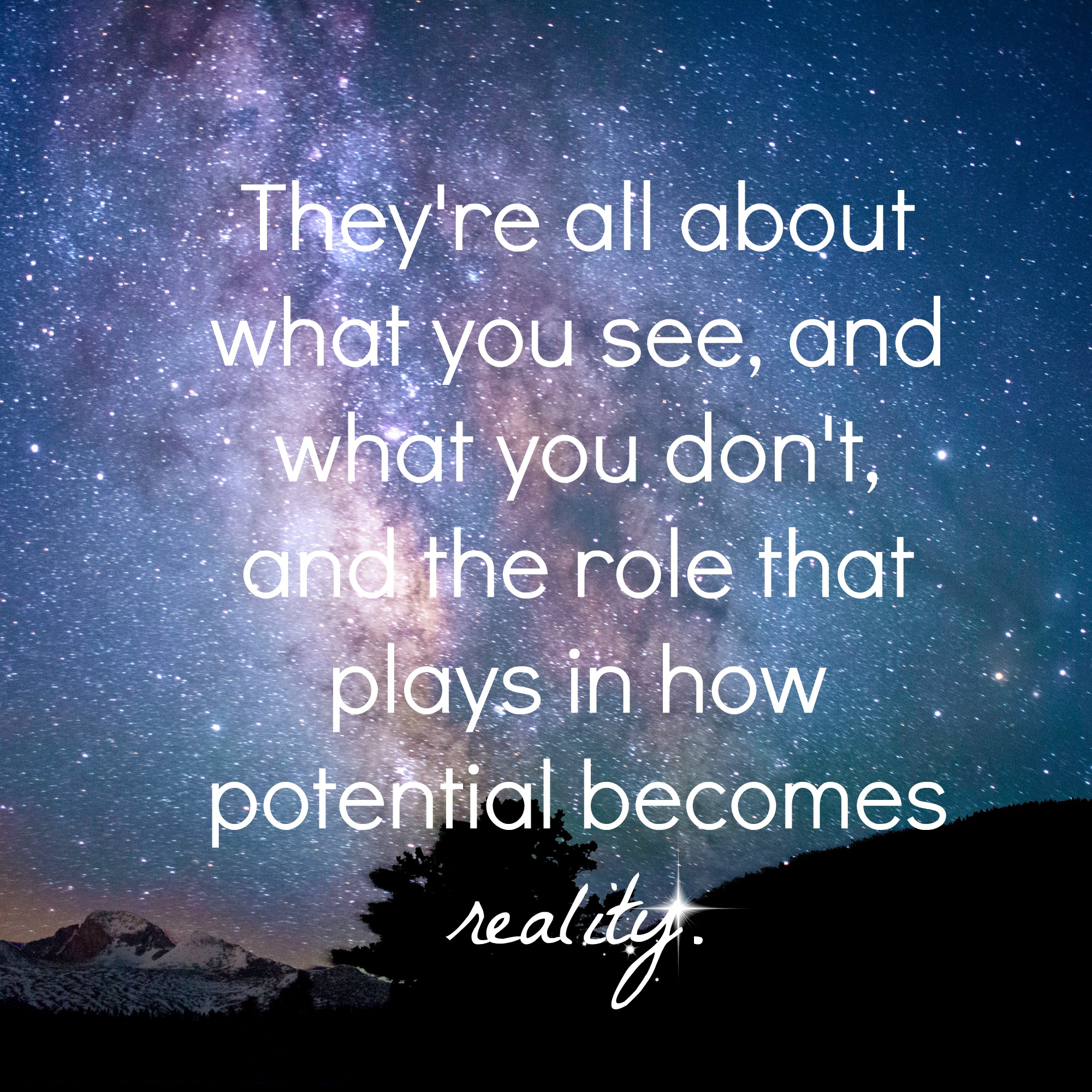 Potential Becomes Reality a photo of the sky and astrology